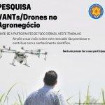 Pesquisa - VANTs/Drones no Agronegócio  |  Aeromodelismo, Drone